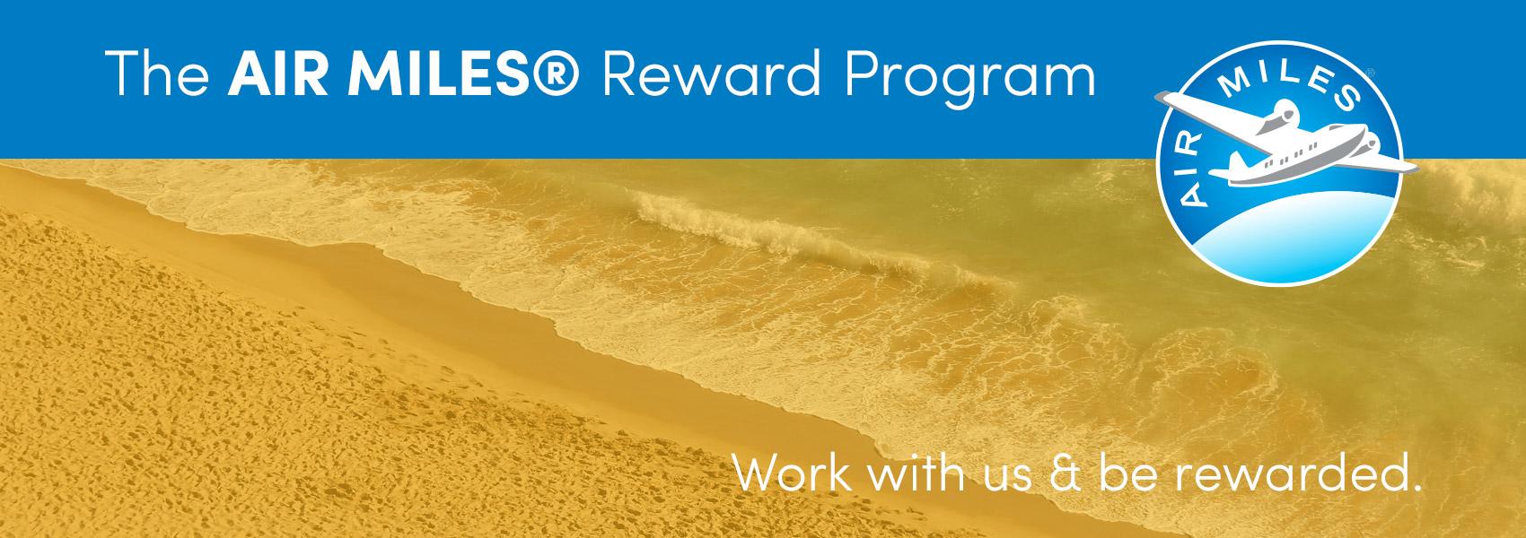 The AIR MILES® Reward Program
